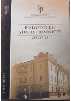 Białostockie studia prawnicze zeszyt 18