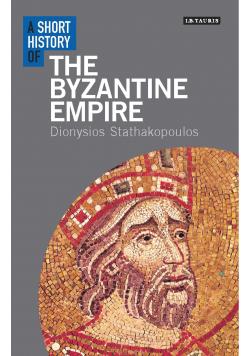 A short history of The Byzantine Empire