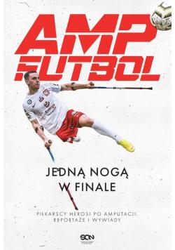 Amp Futbol Jedną nogą w finale
