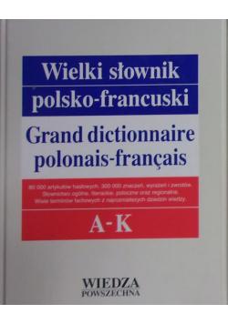 Wielki słownik polsko francuski Tom I A - K