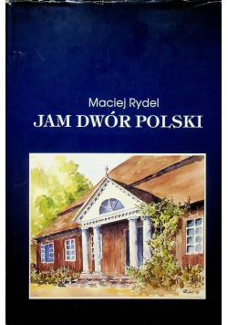 Jam dwór Polski
