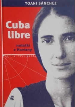 Cuba libre Notatki z Hawany