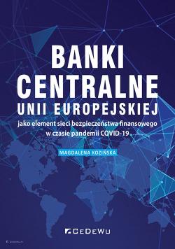 Banki centralne UE jako element sieci bezpieczeństwa finansowego w czasie pandemii COVID-19
