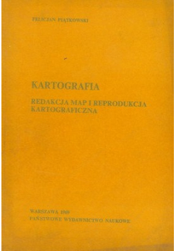 Kartografia Redakcja map i reprodukcja kartograficzna