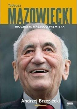 Tadeusz Mazowiecki Biografia naszego premiera autograf Brzeziecki