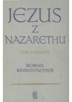 Jezus z Nazaretu tom czwarty