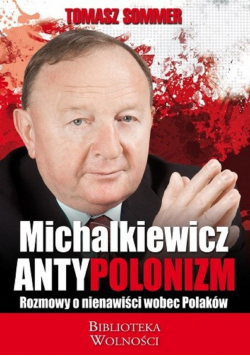 Michalkiewicz antypolonizm
