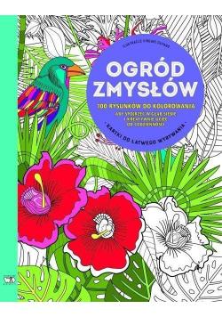 100 rysunków do kolorowania Ogród zmysłów