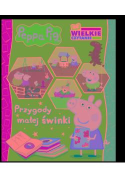 Peppa Pig. Wielkie czytanie. Przygody małej świnki