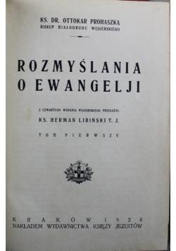 Rozmyślania o Ewangelji 1926 r
