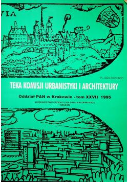 Teka komisji urbanistyki i architektury tom XXVII