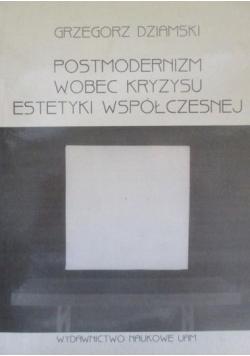 Postmodernizm wobec kryzysu estetyki współczesnej