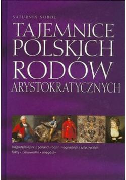 Tajemnice polskich rodów arystokratycznych