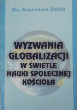 Wyzwania globalizacji w świetle nauki społecznej Kościoła