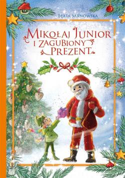 Mikołaj Junior i zagubiony prezent