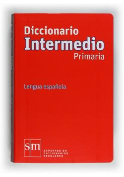 Diccionario Intermedio Primaria. Lengua espanola ed.