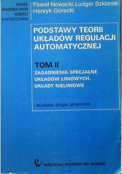 Podstawy teorii układów regulacji automatycznej Tom II