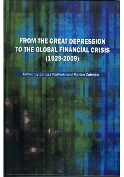 Form the great depression to the global financial crisis 1929 - 2009