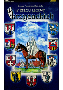 W kręgu legend krzyżackich