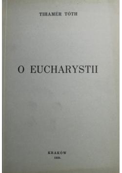 O Eucharystii 1939 r.