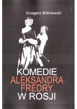 Komedie Aleksandra Fredry w Rosji