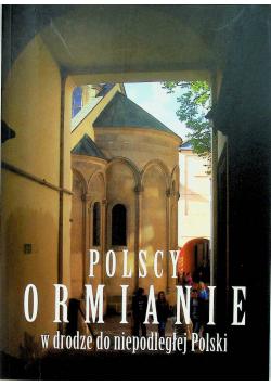 Polscy Ormianie w drodze do niepodległej