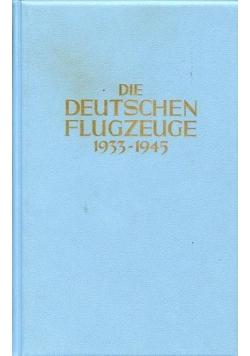Die Deutschen Flugzeuge 1933 - 1945