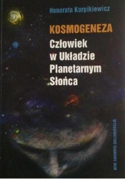 Kosmogeneza Człowiek w Układzie Planetarnym Słońca