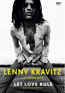 Lenny Kravitz. Let Love Rule. Autobiografia