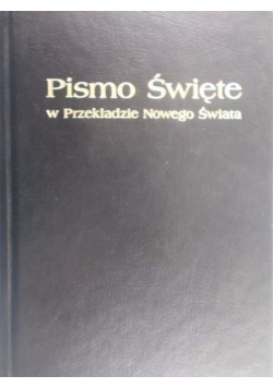 Pismo Święte w Przekładzie Nowego Świata