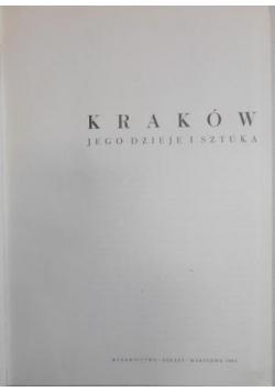 Kraków jego dzieje i sztuka
