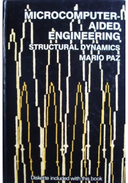 Microcomputer aided engineering Structural Dynamics