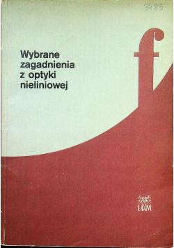 Wybrane zagadnienia z optyki nieliniowej