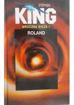 Mroczna wieża 1 Roland