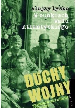 Duchy wojny 2 W bunkrach Wału Atlantyckiego