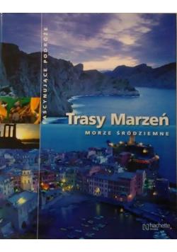 Trasy marzeń Morze Śródziemne