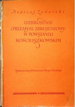 Uzbrojenie i przemysł zbrojeniowy w powstaniu kościuszkowskim