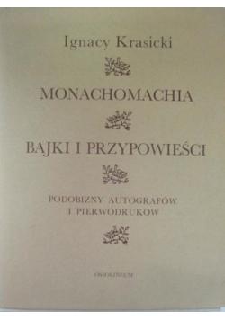 Monachomachia / Bajki i przypowieści / Podobizny autografów i pierwodruków Reprint z 1779 r