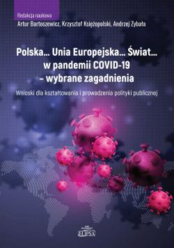 Polska Unia Europejska Świat w pandemii COVID-19 - wybrane zagadnienia