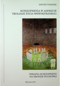 Schizofrenia w aspekcie teologii życia wewnętrznego