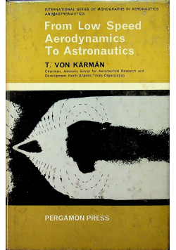 From Low Speed Aerodynamics to Astronaultics
