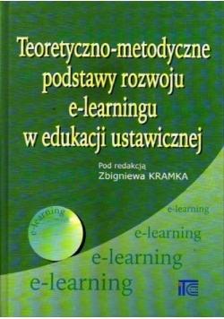 Teoretyczno metodyczne podstawy rozwoju e learnigu w edukacji ustawicznej