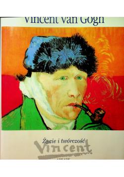 Vincent van Gogh życie i twórczość