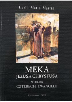 Męka Jezusa Chrystusa według czterech ewangelii