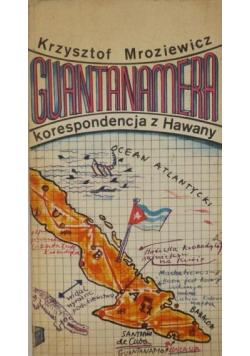 Guantanamera Korespondencja z Hawany