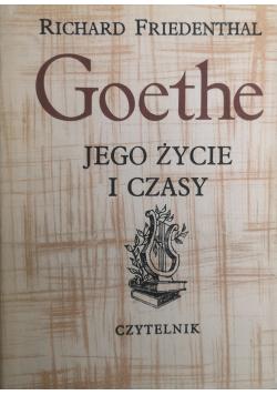 Goethe jego życie i czasy