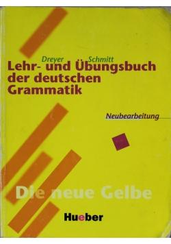 Lehr und Ubungsbuch der deutschen Grammatik Neubearbeitung