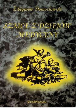 Szkice z dziejów medycyny
