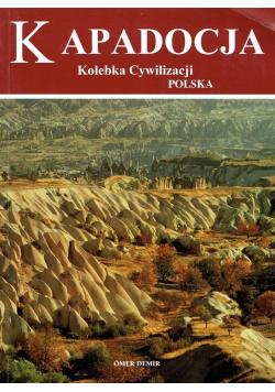 Kapadocja Kolebka cywilizacji Polska