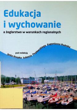 Edukacja i wychowanie a żeglarstwo w warunkach regionalnych